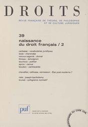 REVUE DROITS N.39 ; naissance du droit français t.2 (édition 2004) - Intérieur - Format classique