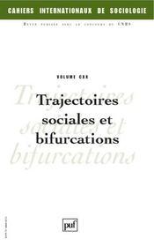 CAHIERS INTERNATIONAUX DE SOCIOLOGIE N.120 ; trajectoires sociales et bifurcations - Intérieur - Format classique