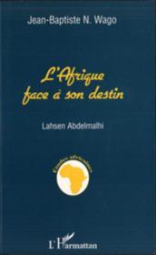 L'Afrique face à son destin - Couverture - Format classique