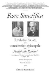Rore sanctifica, invalidité du rite de consécration épiscopale de pontficalis romani t.2 ; annexes - Couverture - Format classique