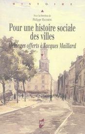 Pour une histoire sociale des villes. mélanges offerts à jacques maillard - Intérieur - Format classique
