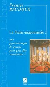 La franc-maconnerie : une psychotherapie de groupe pour gens dits normaux ? - Intérieur - Format classique