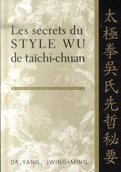 Les secrets du style wu de taichi-chuan - Intérieur - Format classique