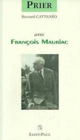 Prier Avec Francois Mauriac - Couverture - Format classique
