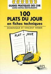 100 plats du jour en fiches techniques - Couverture - Format classique