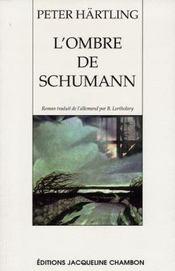 L'ombre de schumann - Intérieur - Format classique