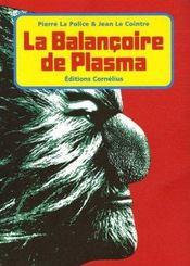 La balançoire de Plasma - Intérieur - Format classique