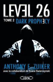 Level 26 t.2 ; dark prophecy - Couverture - Format classique