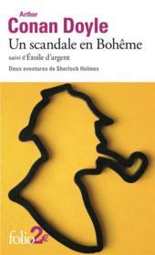Un scandale en Bohême ; étoile d'argent ; deux aventures de Sherlock Holmes - Couverture - Format classique