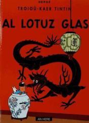 Troioù-Kaer Tintin T.22 ; Tintin Al Lotuz Glas - Couverture - Format classique