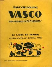 Vasco. 39 Bois Originaux De Deslignieres. Le Livre De Demain N° 161. - Couverture - Format classique