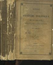 Histoire Systeme Politique De La France Depuis Clovis Jusqu'A La Revolution De 1789. Tomes I Et Ii. - Couverture - Format classique