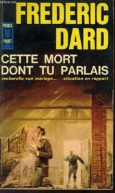 Cette Mort Dont Tu Parlais - Couverture - Format classique
