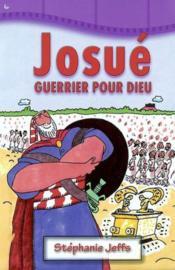 Josue, Guerrier Pour Dieu - Couverture - Format classique