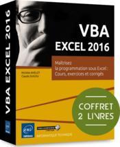 VBA Excel 2016 ; maîtrisez la programmation sous Excel ; cours, exercices et corrigés ; coffret de 2 livres - Couverture - Format classique