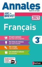 ANNALES ABC BTS ; SUJETS & CORRIGES ; français ; 3e (édition 2021) - Couverture - Format classique