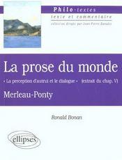 La Prose Du Monde La Perception D'Autrui Et Le Dialogue Extrait Du Chap.V Merleau-Ponty - Intérieur - Format classique