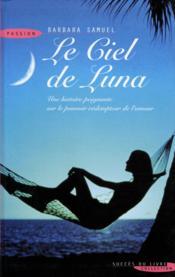 Le Ciel De Luna - Couverture - Format classique