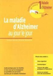 La maladie d'Alzheimer au jour le jour - Couverture - Format classique