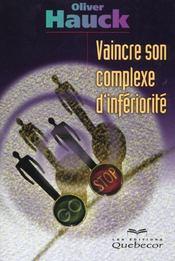 Vaincre Son Complexe D'Inferiorite - Intérieur - Format classique