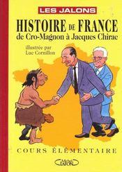 Histoire De France De Cro-Magnon A Jacques Chirac - Intérieur - Format classique