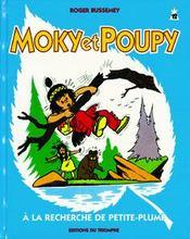 Moky Et Poupy T.12 ; A La Recherche De Petite-Plume - Couverture - Format classique