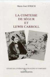 Comtesse de segur et lewis carroll.e(la) - Couverture - Format classique