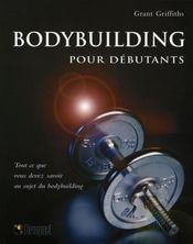 Bodybuilding pour débutants - Intérieur - Format classique