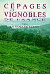 Cépages et vignobles de France t.1 ; les vignes americaines - Couverture - Format classique