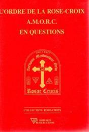 Ordre Rose-Croix En Questions - Couverture - Format classique