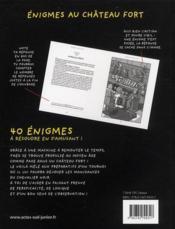 Énigmes au château fort ; 40 énigmes à résoudre en s'amusant - 4ème de couverture - Format classique