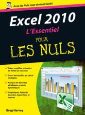 Excel 2010 l'essentiel pour les nuls - Couverture - Format classique