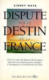 Dispute Sur Le Destin De La France - Couverture - Format classique