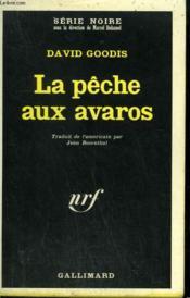 La Peche Aux Avaros. Collection : Serie Noire N° 1116 - Couverture - Format classique