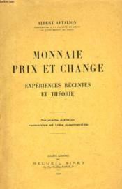 Monnaie, Prix Et Change. Experiences Recentes Et Theorie - Couverture - Format classique