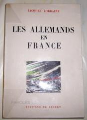 Les Allemands en France. - Couverture - Format classique