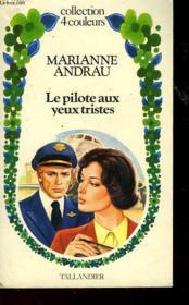 Le Pilote Aux Yeux Tristes - Couverture - Format classique
