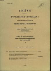 These - Codage Des Signaux Acoustiques : Etude Experimenale Et Mathematique Dans Le Nerf Auditif - Couverture - Format classique