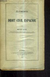 Elements De Droit Civil Espagnol. - Couverture - Format classique