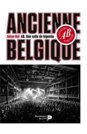 Ancienne Belgique - Couverture - Format classique