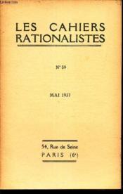LES CAHIERS RATIONALISTES - N°59 - mai 1937 / Le tricentenaire du discours de la methode / etc... - Couverture - Format classique