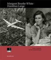 Margaret Bourke - White Dorothea Lange - Couverture - Format classique