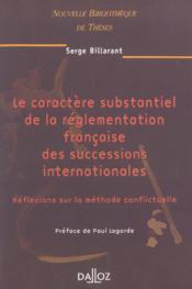 Caractere substantiel de la reglementation francaise des successions internationales - volume 31 (1re édition) - Couverture - Format classique