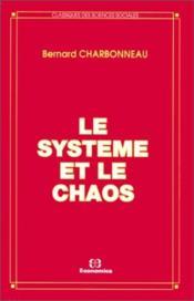 Systeme et le chaos - Couverture - Format classique