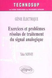 Genie electrique exercices et problemes resolus de traitement du signal analogique - Intérieur - Format classique