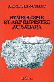 Symbolisme et art rupestre au sahara - Intérieur - Format classique