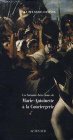 Coffret Les 76 Jours De Marie-Antoinette A La Conciergerie - Intérieur - Format classique