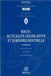 Baux : actualite legislative et jurisprudentielle - Couverture - Format classique