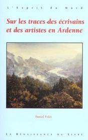 Sur Les Traces Des Ecrivains Et Des Artistes En Ardenne - Intérieur - Format classique