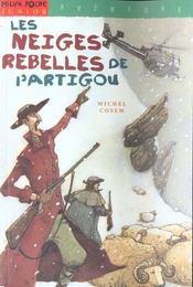 Les neiges rebelles de l'artigou - Intérieur - Format classique